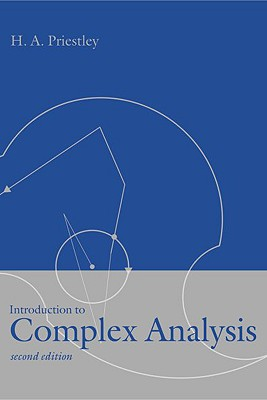 Introduction to Complex Analysis By Priestley, H. A.