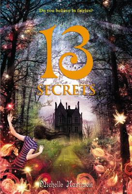 13 Secrets By Harrison, Michelle